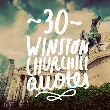 Winston Churchill Love Quotes 100 Famous Winston Churchill Quotes Bright Drops 76