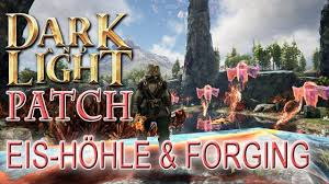 Dark And Light Forging Dark And Light Patch Eis HÖhle Forging Dark And Light Gameplay German Deutsch