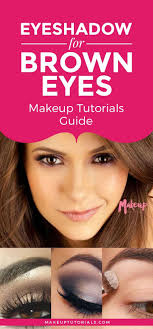 eyeshadow for brown eyes eyeshadow for brown eyes makeup tutorials guide