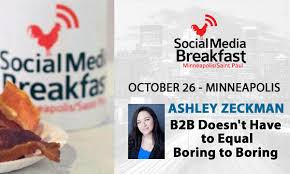Can You Inform & Delight In B2B? Ashley Zeckman Shows How At Minneapolis  SMB Event - Newsroom