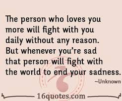Fight For What You Love Quotes Inspiration The Person Who Loves You Will Fight With You Without Any Reason