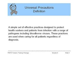 Universal Precautions Definition A Simple Set Of Effective