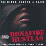 Soldiers United 4 Cash: Bonafide Hustlas