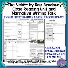 the veldt by ray bradbury close reading narrative writing task unit  the veldt by ray bradbury close reading narrative writing task unit