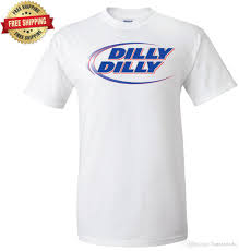 Dilly Dilly Bud Light T Shirt The Original Bud Light Dilly Dilly White T Shirt T Shirt Men Male White Custom Short Sleeve Plus Size Party Camiseta Funny Rude T Shirts Trendy Mens