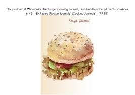 Recipe Journals Recipe Journal Watercolor Hamburger Cooking Journal Lined