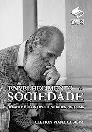Download Envelhecimento E Sociedade Pdf Cleiton Viana Da Silva