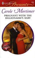 <b>Pregnant with</b> the Billionaire's Baby by <b>Carole Mortimer</b> - FictionDB