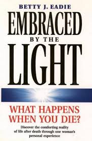Embraced By The Light Book New 32 Embraced By The Light AbeBooks Betty J Taylor