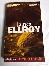 libro réquiem por brown. james ellroy - Comprar Relatos y Cuentos en  todocoleccion - 143651652