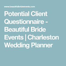 event planning questionnaire potential client questionnaire beautiful bride events charleston
