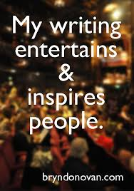 positive thinking motivational quotes for writers bryn donovan 12 positive affirmations for writers quotes creativity writing