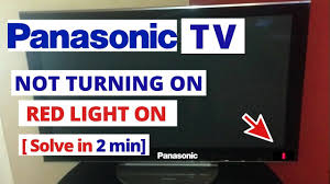 Panasonic Viera Red Light Blinking 2 Times How To Fix Panasonic Smart Tv Wont Turn On Quick Solve In 2 Minutes