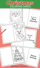 Even if you have a colour printer, you may prefer the black and white version which the kids can colour in themselves. Christmas Coloring Cards Messy Little Monster