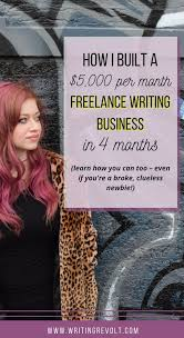 best write online ideas writing jobs lance how i built a 5k mo lance writing business in 4 months