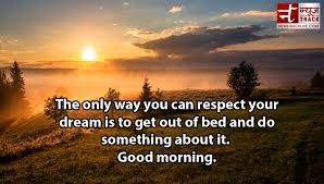Best Inspirational And Motivational Quotes For Good Morning 1 News