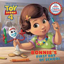 Bonnie's First Day of School (Disney/Pixar Toy Story 4) by Judy ...