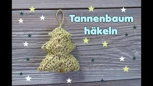 Tannenbaum Häkeln Weihnachtsdeko Selber Machen Baumhänger
