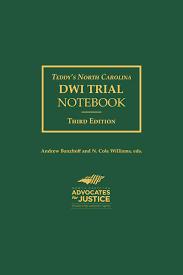 Teddys North Carolina Dwi Trial Notebook Lexisnexis Store