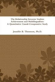 Causal Comparative Study The Relationship Between Student Achievement And Multilingualism A