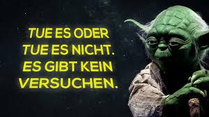 Zitate Yoda Schöne Zitate Leben