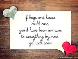 Get Well Wishes Quotes Get Well Soon Messages for Boyfriend Quotes and Wishes 16