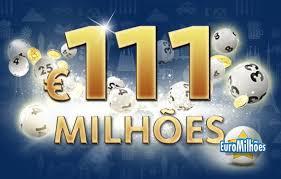 Resultado de imagem para 111 MILHÕES DO EUROMILHÕES