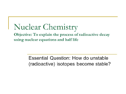 1 nuclear chemistry