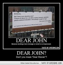 Dear John? - Taste of Awesome via Relatably.com