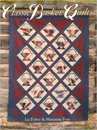 Classic Basket Quilts: Elizabeth Porter, Marianne Fons ... & Classic Basket Quilts: Elizabeth Porter, Marianne Fons: 9780891459736:  Amazon.com: Books Adamdwight.com