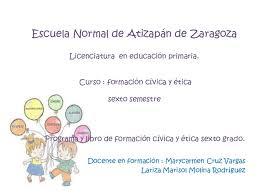 Libro completo de formación cívica y ética sexto grado en digital, lecciones, exámenes, tareas. 5 6 Formacion Civica Y Etica Sexto