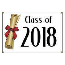 Image result for class of 2018 signs
