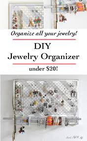 Jewelry Organizer Diy Diy Jewelry Organizer It Doubles As Wall Decor Anikas Diy Life