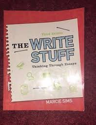 new the write stuff thinking through essays rd edition by  the write stuff thinking through essays by marcie sims 2013 paperback