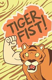 Fist of the tiger