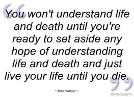 Quotes About Death And Life Custom Funny Wallpapers Quotes About Life And Death Quotes On Life And