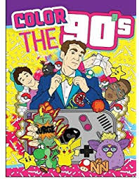 coloring books color the 90 s the ultimate 90 s coloring book for s