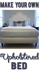 how to make your own diy upholstered bed complete guide with materials costs and