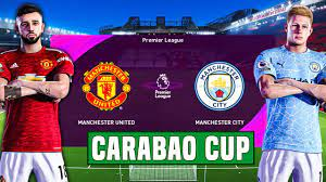 Manchester United vs Manchester City - Semifinal Carabao Cup 2021  Prediction - YouTube