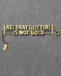 essay writing on famous saying all that glitters is not gold essay writing on famous saying all that glitters is not gold