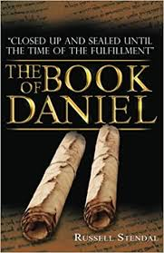 The Book of Daniel: Prophecy for Today, a Bible Study of Daniel ...