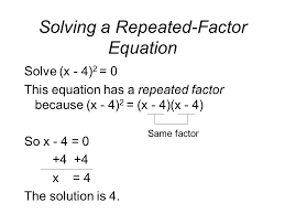 5 solving a repeated factor equation