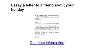 essay a letter to a friend about your holiday google docs