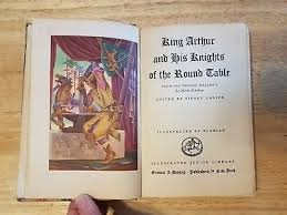 king arthur and his knights of the round table ilrated junior library 1950