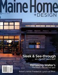Small Picture Stunning Maine Home And Design Magazine Contemporary Design