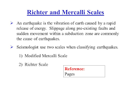 Richter And Mercalli Scales Ppt Video Online Download