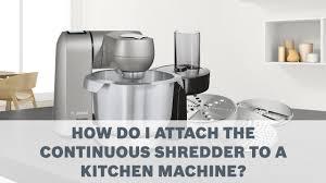 bosch maimum sensorcontrol kitchen machines accessories user guide continuous shredder