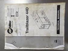 heavy equipment parts accessories for welder and miller tm455a miller trailblazer 44d technical manual
