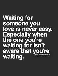 Quotes About Waiting For Love Impressive Love Quote Love Curiano Quotes Life Quotes About Love