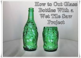 how to cut glass bottles with a wet